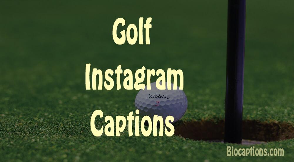 Golf Captions For Instagram
