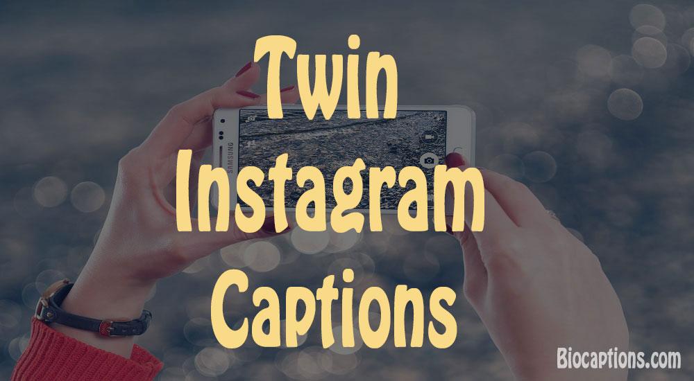 Twin Instagram Captions