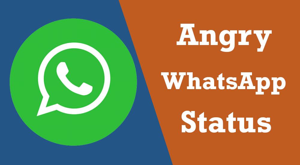 Angry WhatsApp Status