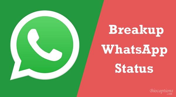 Breakup Status For WhatsApp
