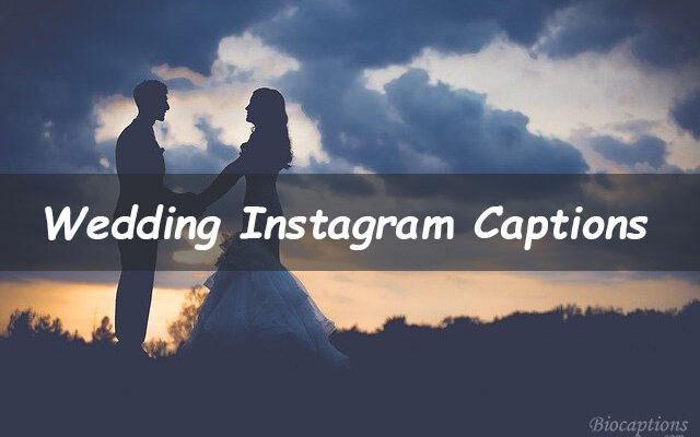 Wedding Captions For Instagram